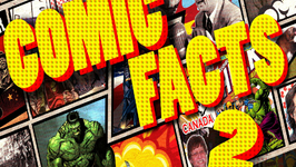 Amazing Comic Facts 2 - Interesting Facts about Comic Books