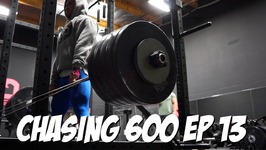Chasing 600 Ep 13 - Stepping Up Our Game