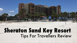 Sheraton Sand Key Resort Clearwater Beach Florida Review