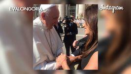 Eva Longoria hits Instagram with the Pope
