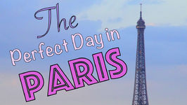 The Perfect Day In Paris