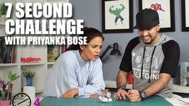 Mad Stuff With Rob - 7 Second Challenge With Priyanka Bose
