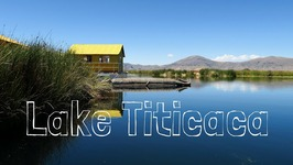 Lake Titicaca Travel Guide (Uros, Amantan and Taquile Islands)