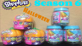 Shopkins Season 6 And Halloween Exclusives