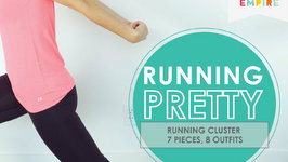 Running Pretty: Maximize Your Running Wardrobe