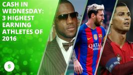 Cash In Wednesday- 3 Highest Earning Athletes Of 2016