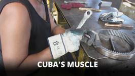 Cuba's industrial muscle is female It's a hard job