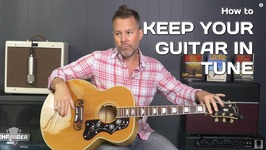 How to Keep Your Guitar in Tune - Tuning Series