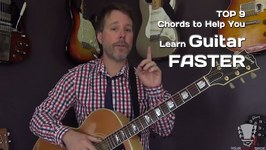 The 9 Essential Chords to Help You Learn Guitar Faster