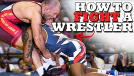 How To Fight And Beat A Wrestler