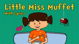 Little Miss Muffet With Lyrics  Nursery Rhymes  Animated Songs For Children