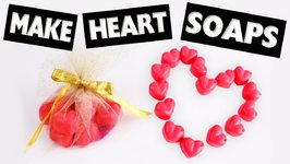 DIY- Cute Heart Shaped Scented Soaps in less than 5 Minutes - Easy DIY