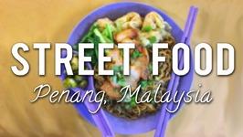 STREET FOOD to EAT in PENANG, MALAYSIA