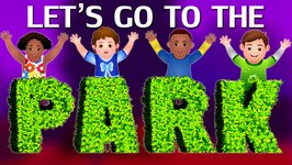 Let's Go To The Park - Park Songs And Nursery Rhymes For Children  ChuChu TV Kids Songs