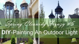 Spring Cleaning Frenzy 5 - DIY Painting Outdoor Lighting and Curb Appeal
