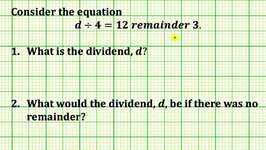 Find a Dividend Given a Division Equation with Remainder (Common Core 3/4 Math Ex 4)