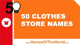50 clothes store names - the best names for your company