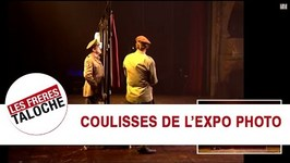 Les Frres Taloche - Les coulisses de L'Expo Photo