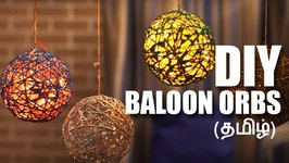 Mad Stuff With Rob (Tamil) - How To Make Balloon Orbs  DIY Craft  DIY Decorations