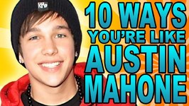 10 Ways You are Just Like Austine Mahone