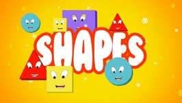 Shapes Song - Nursery Rhymes for Children - Kids Learning Videos