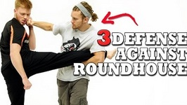 3 Ways To Defend Against A Roundhouse Kick Featuring GNT