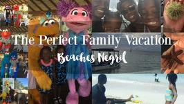 The Perfect Family Vacation at Beaches Negril