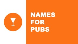 Names for pubs - the best names for your company