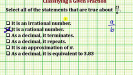 Determine True Statements About a Given Fraction (Common Core Math 7/8 Ex 11)