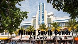 Miami South Beach Art Deco Highlights