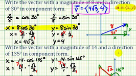 Find The Component Form Of A Vector Given Magnitude And Direction ...