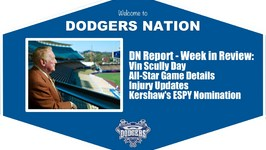 Dodgers Nation Report Week in Review - Vin Scully Day, Injury Updates, HR Derby and More