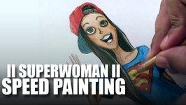 Mad Stuff With Rob - IISuperwomanII Speed Painting