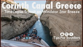 Narrow Corinth Canal Greece Cruise Ship Transit Time-Lapse