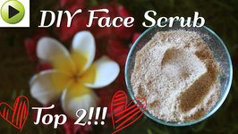 Face Scrub - Natural Ayurvedic Home Remedies