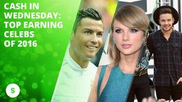 Cash in Wednesday: Top earning celebs of 2016