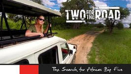Two for the Road Episode 105 Promo: Searching for Africa's Big Five in Tanzania