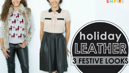 3 Ways to Wear Leather During the Holidays