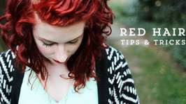Red Hair- Tips, Tricks And Favorite Products
