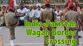 Wagah Border Crossing Ceremony - Indian Pakistan Border - India Travel