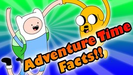 Adventure Time Facts - 10 Things You Need to Know