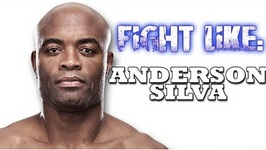 How To Fight Like Anderson Silva - 3 Signature Moves