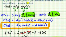 Example: Find A Derivative Using The Product Rule (LinearTrig) And Find Equation Of Tangent Line