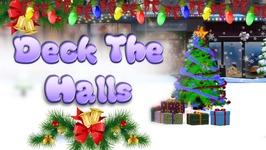 Deck The Halls - 3D Christmas songs - Christmas Songs for Kids