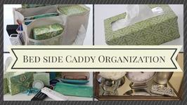 HOME ORGANIZATION: Bedside Caddy Organization