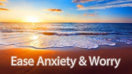 Guided Meditation Ease Anxiety and Worry