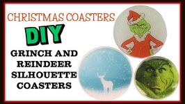 Christmas Coasters DIY- Grinch and Reindeer Silhouette - Another Coaster Friday Craft Klatch