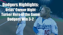 Dodgers Highlights: Julio Urias Throws 8Ks, Justin Turner Hits 2HR and Walk-Off Single