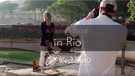A Fashion Shoot in Rio - Behind the Scenes Peek