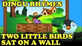 Two Little Birds Sat On A Wall